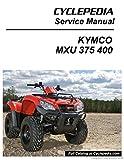 CPP-218-Print KYMCO MXU 375 400 ATV Service Manual Printed by Cyclepedia