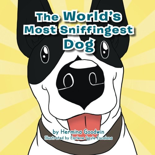 The World's Most Sniffingest Dog ebook