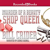 Murder of a Beauty Shop Queen: A Sheriff Dan Rhodes Mystery, Book 19   Bill Crider