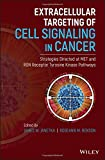 Extracellular Targeting of Cell Signaling in Cancer: Strategies Directed at MET and RON Receptor Tyrosine Kinase Pathways