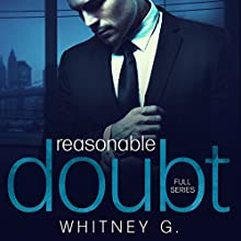 Reasonable Doubt: Complete Series Audiobook by Whitney G. Narrated by Sebastian York, Erin Mallon