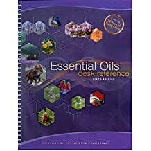 Essential Oils Desk Reference 6th Edition (2014-05-03)