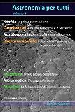 Astronomia per tutti: volume 5