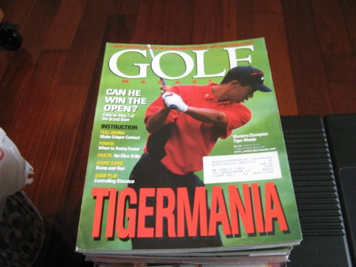 Golf Magazine (TIGER WOODS , Can He Win The Open ? , TIGERMANIA , Masters Champion, June 1997)