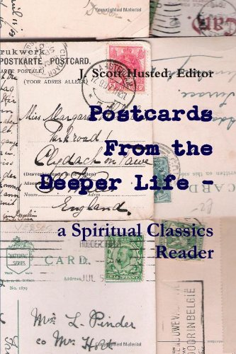 Read Online Postcards From the Deeper Life - a Spiritual Classics Reader pdf
