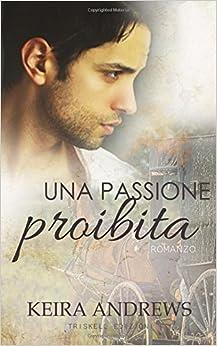 Book Una passione proibita: Volume 1 (Gay Amish)