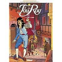 FOU DU ROY T04 : LE ROY ET L'OMBRE