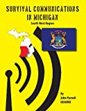 Survival Communications in Michigan, John Parnell, 1625120443