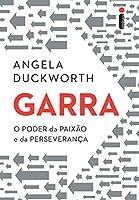 eBook Garra: O poder da paixão e da perseverança