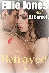 Betrayed: a love story (Millionaire Romance Book 2)