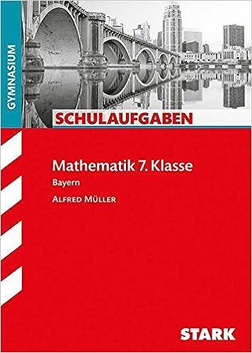 Schulaufgaben Gymnasium - Mathematik 7. Klasse - Alfred Müller ...
