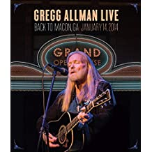Gregg Allman Live Back to Macon, GA