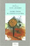Entre Lineas, Luis Landero, 8483833441