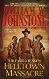 Helltown Massacre, William W. Johnstone and J. A. Johnstone, 0786023511
