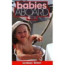 Babies Aboard by Green, Lyndsay (1990) Paperback