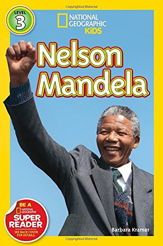 Search : National Geographic Readers: Nelson Mandela (Readers Bios)