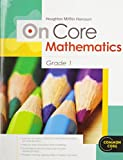 Houghton Mifflin Harcourt On Core Mathematics: Student Workbook Grade 1