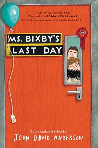 Ms. Bixby's Last Day by [Anderson, John David]