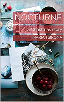 Nocturne - a Christmas story by [Tsirona, Maria]