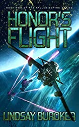 Honor's Flight: Fallen Empire, Book 2
