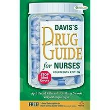 Davis's Drug Guide for Nurses: Written by April Hazard Vallerand PhD RN FAAN, 2014 Edition, (14th Edition) Publisher: F.A. Davis Co. [Paperback]
