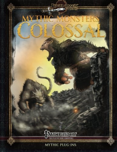 Mythic Monsters: Colossal (Volume 27)