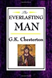 The Everlasting Man, G. K. Chesterton, 1604592478