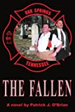 The Fallen, Patrick J. O'Brian, 0595224741