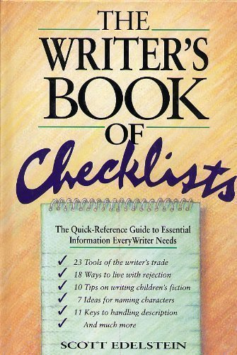 The Writer's Book of Checklists: The Quick-Reference Guide to Essential Information Every Writer Needs