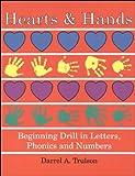Hearts and Hands, Darrel A. Trulson, 1930092008