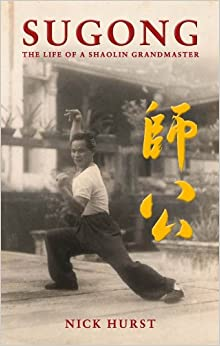 Sugong: The Life of a Shaolin Grandmaster