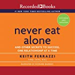 Never Eat Alone, Expanded and Updated...