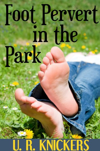 Foot Pervert in the Park