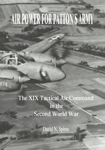 Download Air Power for Patton's Army: The XIX Tactical Air  Command in the Second World War pdf epub
