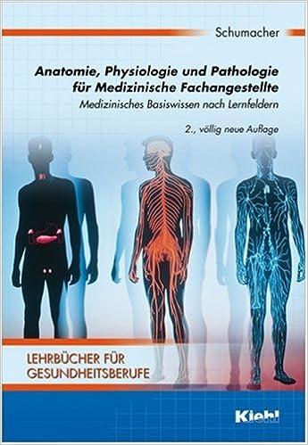 Anatomie, Physiologie und Pathologie für Medizinische ...