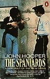 The Spaniards, John Hooper, 0140098089