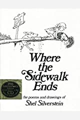 Where the Sidewalk Ends: The Poems and Drawings of Shel Silverstein (25th Anniversary Edition Book & CD) Hardcover