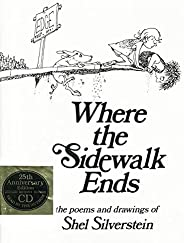 Where the Sidewalk Ends: The Poems and Drawings of Shel Silverstein (25th Anniversary Edition Book &