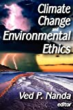 Climate Change and Environmental Ethics, , 1412849675