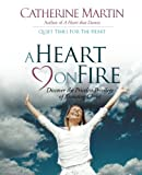 A Heart on Fire, Catherine Martin, 0976688638