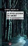 La petite musique de mort : Traque à Limoges par Wilhelm
