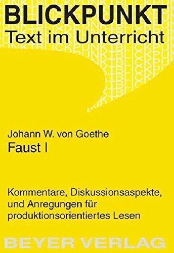 Faust I (Blickpunkt - Text und Unterricht)