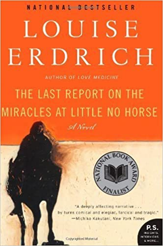 The Last Report on the Miracles at Little No Horse: A Novel by ...