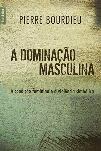 A Dominação Masculina[edição de bolso]