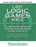 The PowerScore LSAT Logic Games Bible by David M. Killoran (2008-01-31)
