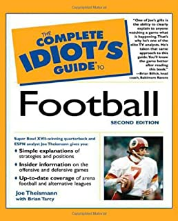 complete idiot s guide to football the complete idiot s guide rh amazon co uk Idiots Guide to Dieting Idiots Guide to Dieting