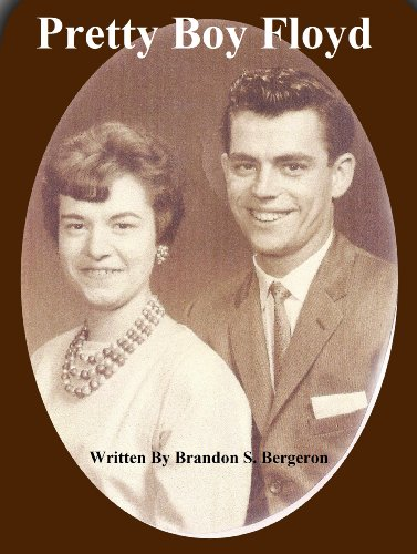 Pretty Boy Floyd Kindle Edition By Brandon S Bergeron Literature