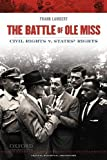 The Battle of Ole Miss: Civil Rights v. States' Rights (Critical Historical Encounters Series)