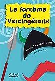 Le fantôme de Vercingétorix (Lectures Faciles) - 9788467341546