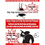 Hip Hop Artist Contact List 2015: Contact Hip Hop Artist & Producers In The Industry